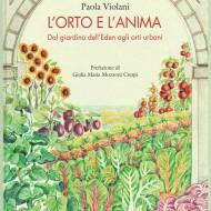 L'orto e l'anima, di Paola Violani
