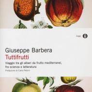 Tuttifrutti, di Giuseppe Barbera